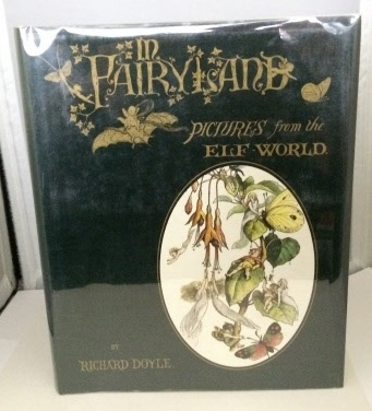 Image for In Fairyland Pictures from the Elf-World (with a Poem by William Allingham and the Princess Nobody ...)