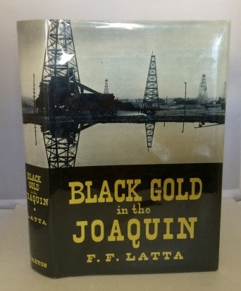 Image for Black Gold in the Joaquin