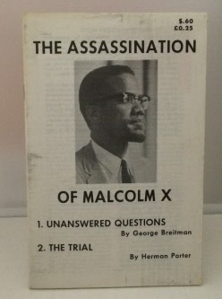 Image for The Assassination of Malcolm X: 1) Unanswered Questions  2) The Trial
