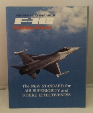 Image for General Dynamics F-16 Fighting Falcon The New Standard for Air Superiority and Strike Effectiveness