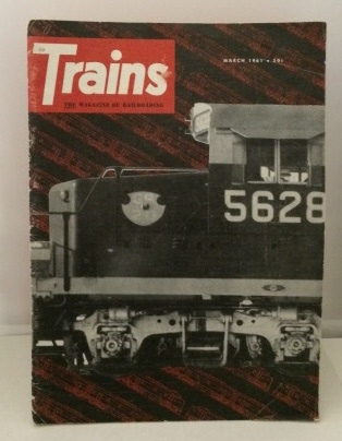 Image for Trains: The Magazine Of Railroading March 1961 (Vol. 21 No. 5)