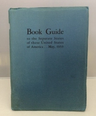 Image for Book Guide to the Separate States of these United States of America May 1933