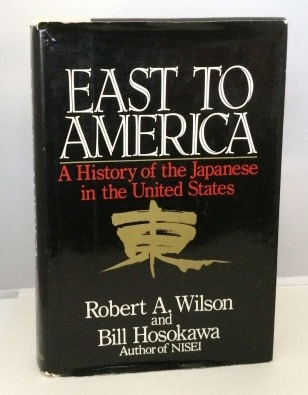 Image for East To America A History of the Japanese in the United States