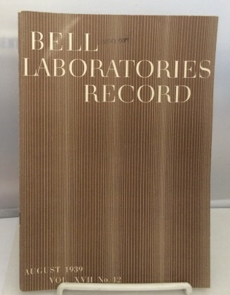 Image for Bell Laboratories Record August 1939 (Volume XVII, No. 12)