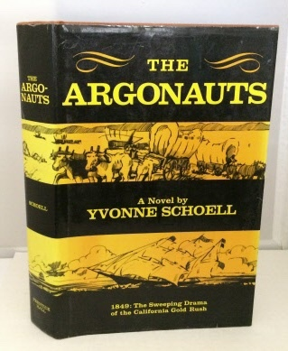 Image for The Argonauts 1849: The Sweeping Drama of the California Gold Rush