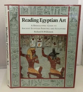 Image for Reading Egyptian Art A Hieroglyphic Guide to Ancient Egyptian Painting and Sculpture