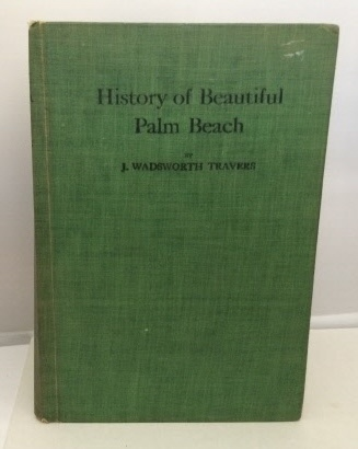 Image for History Of Beautiful Palm Beach