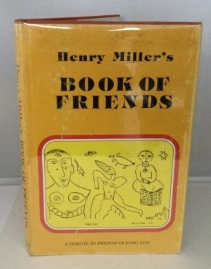 Image for Henry Miller's Book of Friends A Tribute to Friends of Long Ago