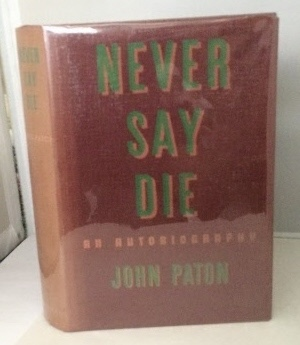 Image for Never Say Die An Autobiography