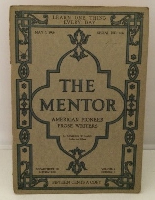 Image for The Mentor : American Pioneer Prose Writers May 1, 1916 (Serial No. 106)
