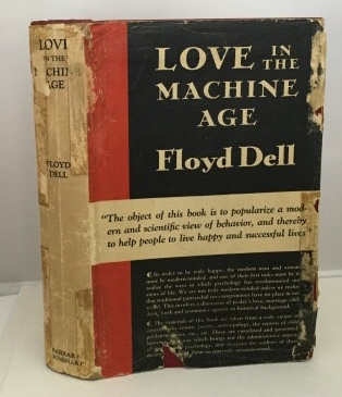 Image for Love In The Machine Age A Psychological Study of the Transition from Patriarchal Society
