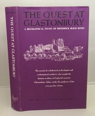 Image for The Quest At Glastonbury A Biographical Study of Frederick Bligh Bond