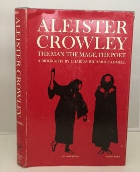 Image for Aleister Crowley The Man, the Mage, the Poet
