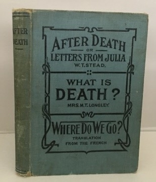 Image for After Death Or Letters From Julia What is Death?