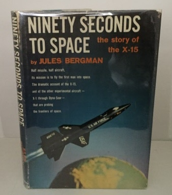 Image for Ninety Seconds To Space The Story of the X-15