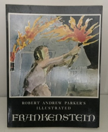 Image for Robert Andrew Parker's Illustrated Frankenstein