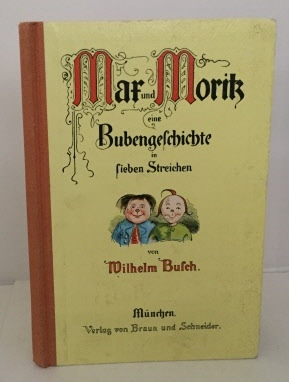 Image for Max Und Moritz Eine Bubengeschichte in Lieben Streichen (Max and Moritz the Story of Two Naughty Boys)