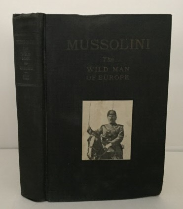 Image for Mussolini The Wild Man of Europe