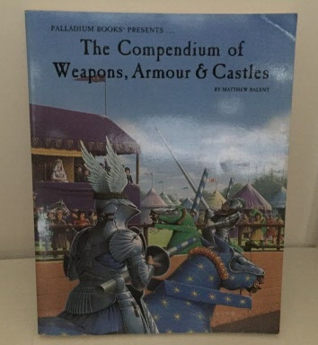 Image for The Compendium of Weapons, Armour  & Castles