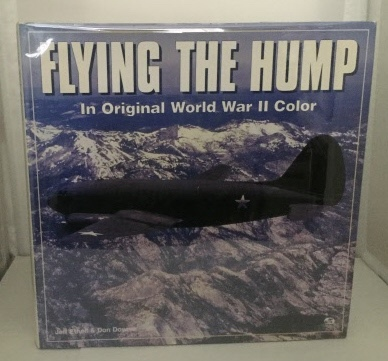 Image for Flying the Hump In Original World War II Color