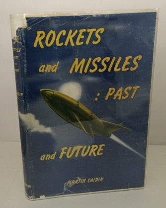 Image for Rockets And Missiles: Past And Future