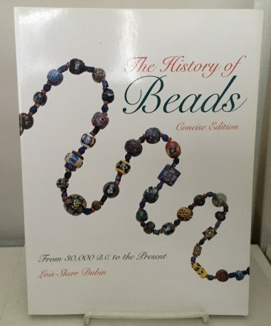 Image for The History Of Beads (concise Edition) 136p. From 30,000 B. C. to the Present