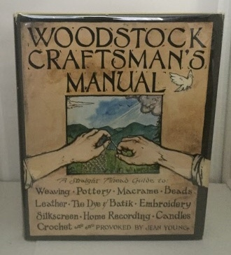 Image for Woodstock Craftsman's Manual A Straight Ahead Guide to: Weaving, Pottery, Macrame, Beads, Leather, etc....