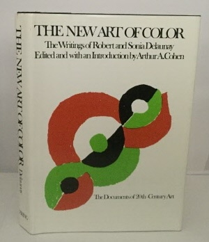 Image for The New Art Of Color The Writings of Robert and Sonia Delaunay