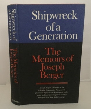 Image for Shipwreck Of A Generation The Memoirs of Joseph Berger