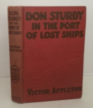 Image for Don Sturdy in the Port of Lost Ships or Adrift in the Sargasso Sea