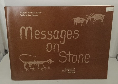Image for Messages On Stone Selections of Native Western Rock Art