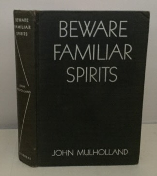 Image for Beware Familiar Spirits