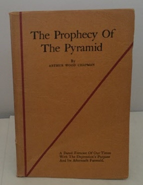 Image for The Prophecy Of The Pyramid A Dated Forcast of Our Times