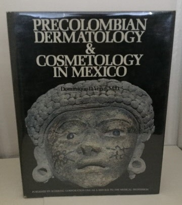 Image for Precolombian Dermatology & Cosmetology In Mexico