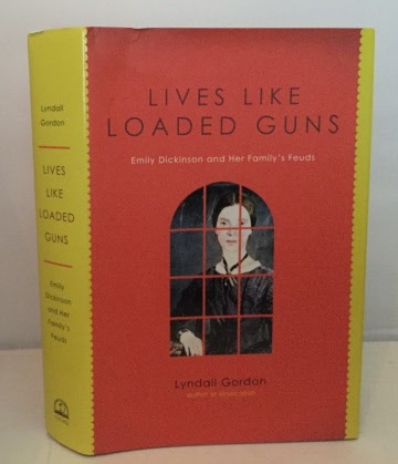 Image for Lives Like Loaded Guns Emily Dickinson and Her Family's Feuds