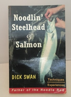 Image for Noodlin' Steelhead & Salmon