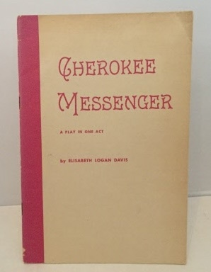 Image for Cherokee Messenger A Play in One Act