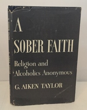 Image for A Sober Faith Religion and Alcoholics Anonymous