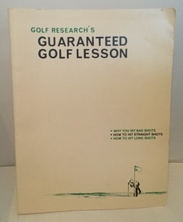 Image for Guaranteed Golf Lesson Why You Hit Bad Shots, How to Hit Straight Shots, How to Hit Long Shots