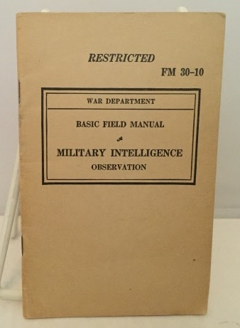 Image for Basic Field Manual Military Intelligence Observation (FM 30-10)