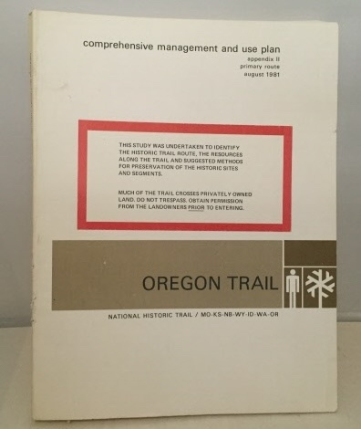 Image for Comprehensive Management And Use Plan Oregon National Historic Trail Appendix II : Primary Route Oregon National Historic Trail
