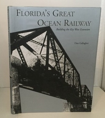 Image for Florida's Great Ocean Railway Building the Key West Extension