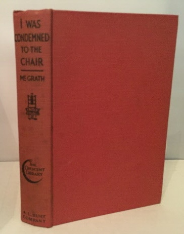 Image for I Was Condemned To The Chair
