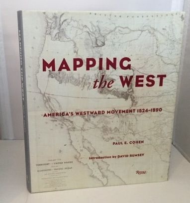 Image for Mapping The West America's Westward Movement 1524-1890