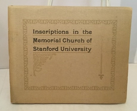 Image for Inscriptions In The Memorial Church Of Stanford University