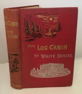 Image for From Log-cabin To White House The Story of President Garfield's Life