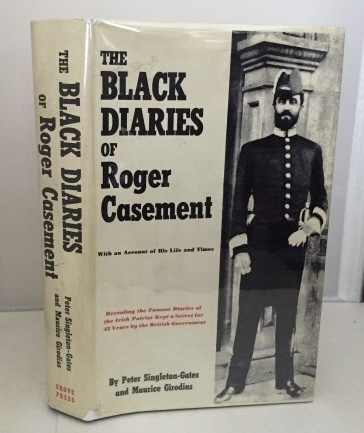 Image for The Black Diaries Of Roger Casement With an Account of His Life and Times with a Collection of His Diaries and Public Writings