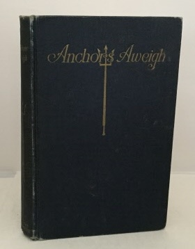 Image for Anchors Aweigh Verses by Midshipmen of the United States Navy