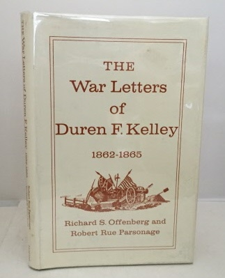 Image for The War Letters of Duren F. Kelley 1862-1865
