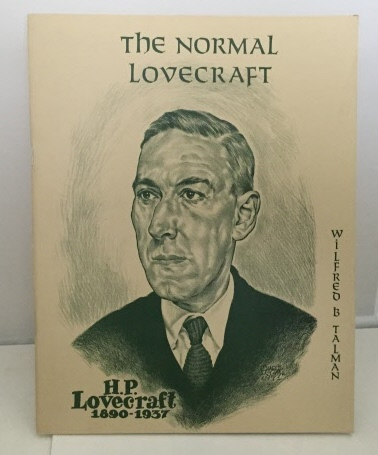 Image for The Normal Lovecraft Also: Sonia & H. P. L. , And, when Sonia Sizzled